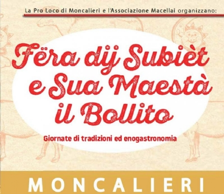 MONCALIERI - Due giorni con i  Subièt e Sua Maestà il Bollito 2018