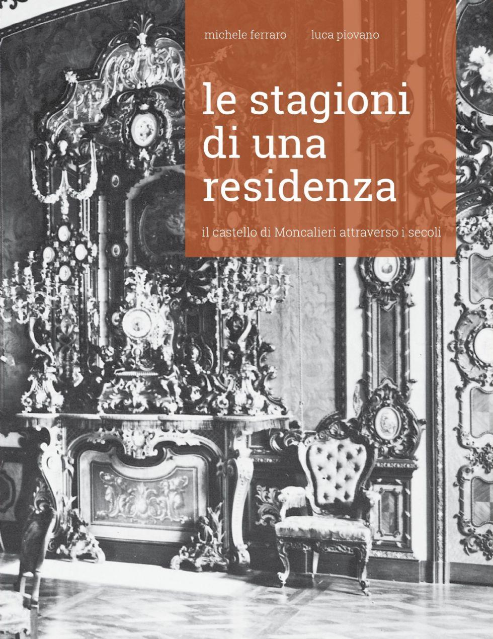 MONCALIERI - Un libro per scoprire i segreti del castello reale